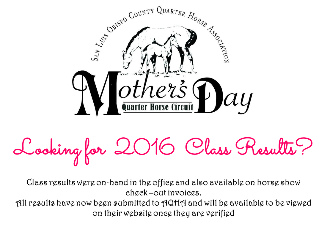 SLOCQHA Mothers Day Circuit 2016 Class Results, AQHA, American Quarter Horse Association